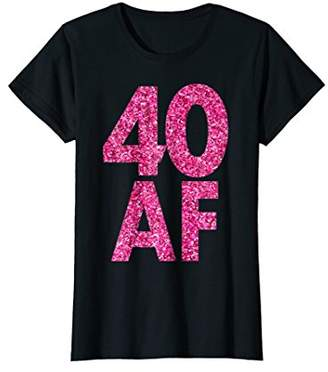 Abercrombie & Fitch Womens 40th Birthday girl '40 AF' pink B-day T-shirts For Women