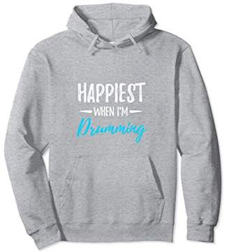Happiest When I'm Drumming Hoodie for Drummers