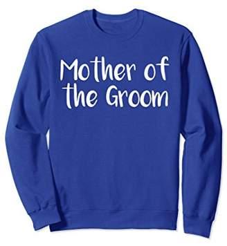Mother Of The Groom Wedding Sweatshirt
