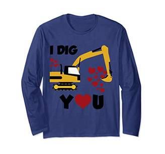 I Dig You Valentines Digger Loader Long Sleeve