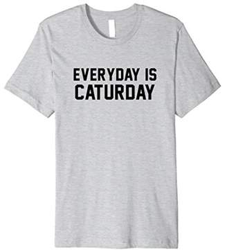 Everyday is Caturday Cat Lover Shirt