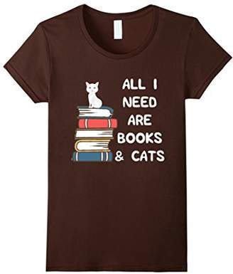All I Need Are Books & Cats T-Shirt