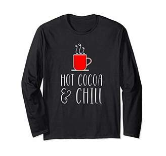 Hot Cocoa & Chill Funny Womens Graphic Long Sleeve T Shirt