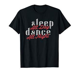 Dance Mommy Tshirts For Women Gift Great Funny Sleep Day