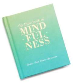Chronicle Books The Little Book of Mindfulness