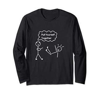 Pull Yourself Together Funny Stick Figures Long Sleeve