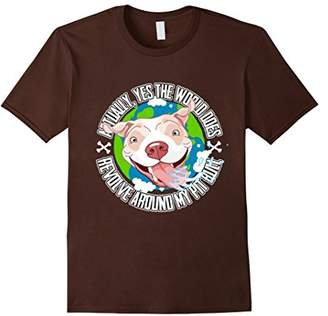 Yes The World Does Revolve Around My Pit Bull T-shirt