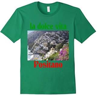 Dolce Vita la Positano Italy t-shirt