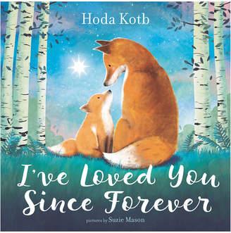 Harper Collins Publishers I've Loved You Since Forever By Hoda Kotb