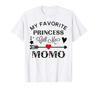 My Favorite Princess Calls Me MoMo TShirt Gift