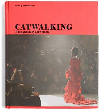 CATWALKING Catwalking: Photographs by Chris Moore