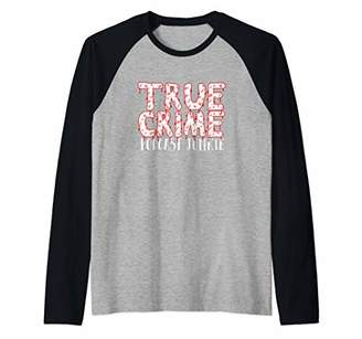 True Crime Podcast Junkie Party Costume Meme Quote Raglan Baseball Tee