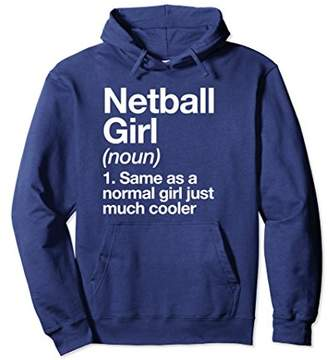 Netball Girl Definition Hoodie Funny & Sassy Sports Pullover