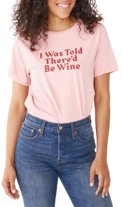 ban.do I Was Told There'd Be Wine Tee