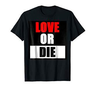 N. LOVE OR DIE peace hippie hipster rock roll power t-shirt