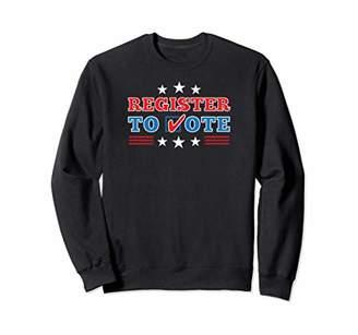 "Patriotic ""Register to Vote"" Election Sweatshirt"