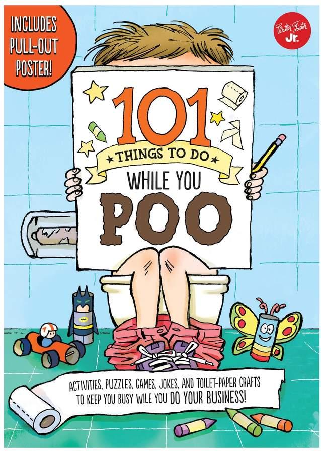 Quarto Publishing 101 Things to Do While You Poo