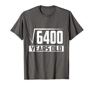 80 Years Old Square Root - Funny 80th Birthday Gift T-Shirt