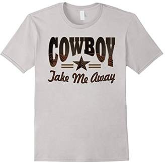 Texas typography western country cowboy take me away t shirt