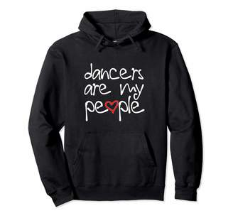 Dance Thoughts Cute Dance Quote For Teens - Dancers are My People Pullover Hoodie