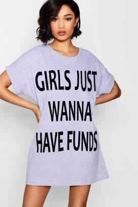 boohoo Mia 'Girls Just Wanna Have Funds' Sleep Tee