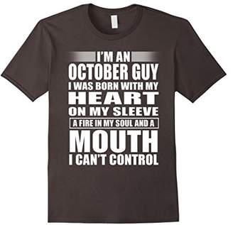 I'm An October Guy T-Shirt