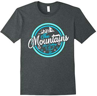 Awesome The Mountains Are Calling Shirt