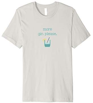 more gin please. T-Shirt