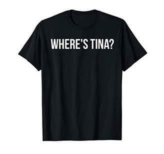 Where's Tina Funny MDMA Rave Ecstasy T-shirt