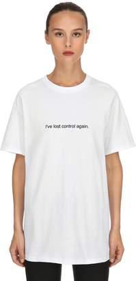 I've Lost Control Again T-Shirt