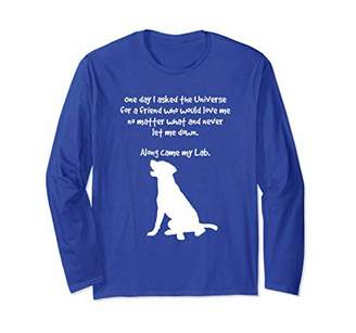 Along Came My Lab Long Sleeve T-Shirt For Dog Lovers