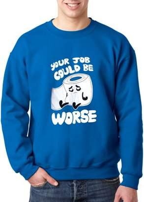 New Way 1120 - Crewneck Your Job Could Be Worse Toilet Paper Sweatshirt 3XL Royal Blue