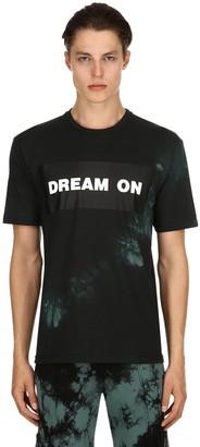 Dream On Printed Tie Dye Jersey T-Shirt