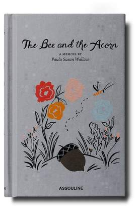 The Bee And The Acorn: A Memoir By Paula Susan Wallace