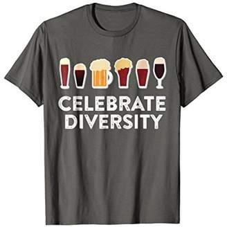 Celebrate Beer Diversity T-Shirt Drinking Gift Shirt