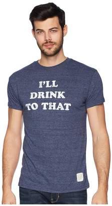 Original Retro Brand The Ill Drink to That Tri-Blend Tee Men's T Shirt