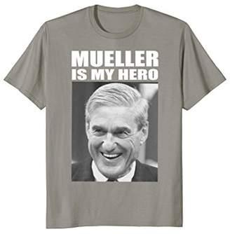 Mueller Is My Hero T-Shirt