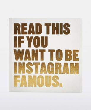 Harper Collins Publishing Read This If You Want To Be Instagram Famous