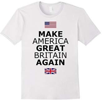 Make America Great Britain Again T-Shirt w/ Flags Black Text