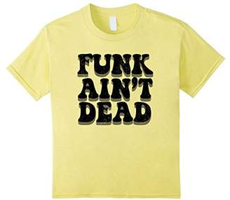 FUNK AIN'T DEAD | 70s Music Dance Party Funky Beats T-shirt