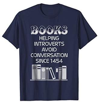 Book Helping Introverts Avoid Conversation Since 1454 Tshirt