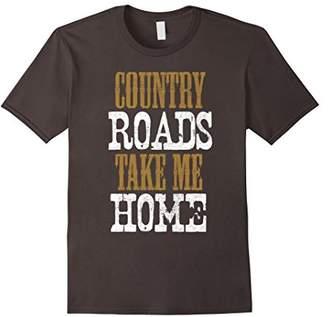 Country Roads Take Me Home Shirt