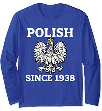Polish Since 1938 80th Birthday Gift Long Sleeve Poland Gift