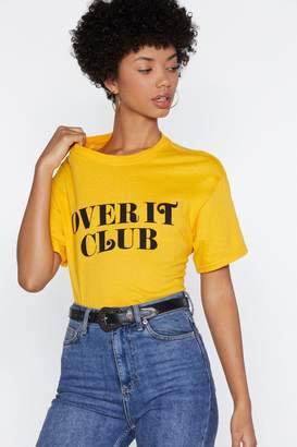 Nasty Gal Over It Club Relaxed Tee