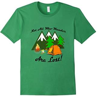 Camper Not All Who Wander are Lost! T-Shirt