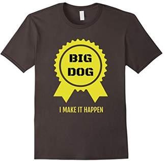 Big Dog Hustler Game Success T-Shirt Work Hard Get Yours