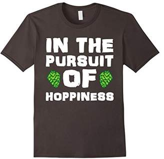 In The Pursuit Of Hoppiness Funny Craft Beer Pun IPA T-Shirt