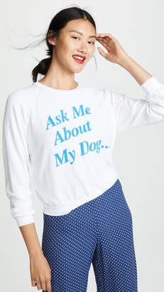 Wildfox Couture My Dog Junior Sweatshirt