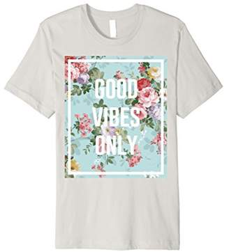 Good Vibes Only Trendy Floral Graphic Premium T-Shirt