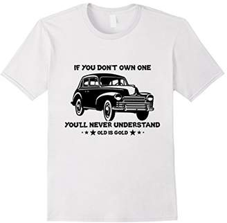Car Enthusiast Motorhead Classic Cars Old Is Good T-Shirt